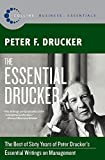 The Essential Drucker: The Best of Sixty Years of...